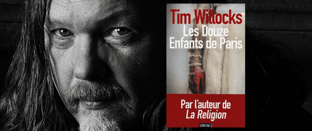 Les Douze Enfants de Paris de Tim Willocks
